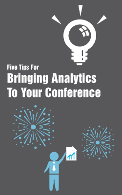 5 Tips To Bringing Analytics To Your Conference White Paper