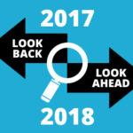 2017_Look_Back_Look_Ahead_Blog_v3b